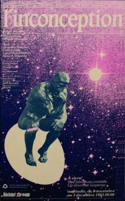 Affiche en teintes dégradées du mauve au rose, avec texte imprimé en français. Au centre de l'image, le penseur de Rodin, assis sur un ballon. En haut, le titre, en lettres minuscules. A gauche, la distribution. Au bas, le lieu, la date et la billetterie.