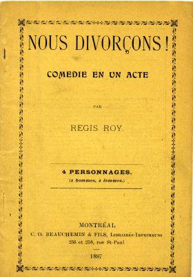 Page couverture d'un imprimé, en français, sur carton jaune. Le dialogue qui fait office de finale de la pièce figure aux pages 22 et 23, les paroles et la musique d'une chanson intitulée Nous divonçons figurent à la page 24. Une annotation à la main indique les changements à apporter au texte.