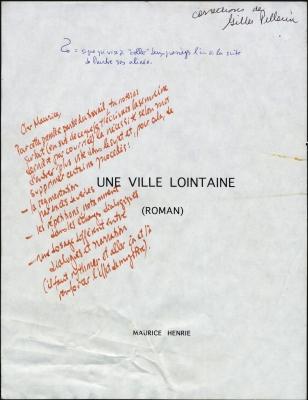 Page couverture d'un document imprimé, en français. Le titre figure au milieu de la page, suivi de l'inscription « (ROMAN) ». Le nom de l'auteur se trouve au bas de la page. Toutes les lettres sont en majuscules.  Des annotations ont été faites à la main, à l'encre rouge et à l'encre bleue. Une notice en noir indique que les corrections sont de Gilles Pellerin.